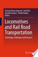 Locomotives and Rail Road Transportation