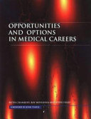 Opportunities and Options in Medical Careers