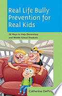 Real Life Bully Prevention for Real Kids