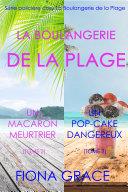 Coffret La Boulangerie de la Plage : Un Macaron Meurtrier (Tome 2) et Un Pop-Cake Dangereux (Tome 3) Pdf/ePub eBook