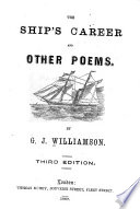 The Ship s Career  and Other Poems