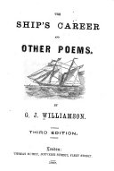 The Ship's Career, and Other Poems