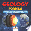 Geology For Kids   Pictionary   Geology Encyclopedia Of Terms   Children s Rock   Mineral Books