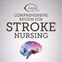 AANN Comprehensive Review for Stroke Nursing
