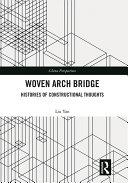Woven Arch Bridge