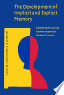 The Development of Implicit and Explicit Memory