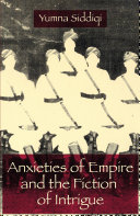 Anxieties of Empire and the Fiction of Intrigue