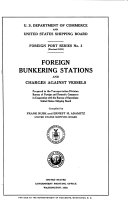 Foreign Bunkering Stations and Charges Against Vessels