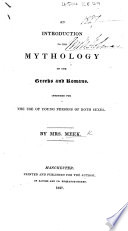 An Introduction to the Mythology of the Greeks and Romans, etc