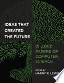 Ideas That Created the Future Book