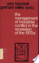 The Management Of Industrial Conflict In The Recession Of The 1970s