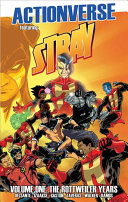 Actionverse: Stray- the Rottweiler Years