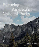 Picturing America's National Parks