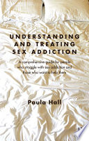Understanding and Treating Sex Addiction