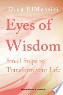 Eyes Of Wisdom Small Steps To Transform