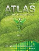 Atlas de la Medicina Natural II