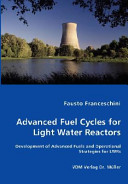 Advanced Fuel Cycles for Light Water Reactors