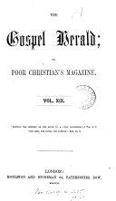 The Gospel herald  or  Poor Christian s magazine