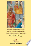 Drama And Sermon In Late Medieval England