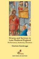 Drama and Sermon in Late Medieval England Pdf/ePub eBook