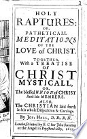 Holy Raptures Or Patheticall Meditations Of The Love Of Christ Etc Book PDF