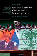 Popular Governance of Post-Conflict Reconstruction