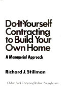 Do It Yourself Contracting to Build Your Own Home