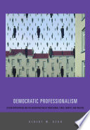Democratic Professionalism