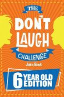 The Don t Laugh Challenge   6 Year Old Edition