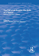 The Fall of an Empire, the Birth of a Nation: National Identities in Russia