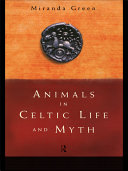 Animals in Celtic Life and Myth ebook