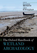 Pdf The Oxford Handbook of Wetland Archaeology Telecharger