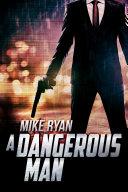 Pdf A Dangerous Man