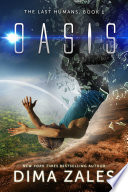 Oasis  The Last Humans Book 1  Book