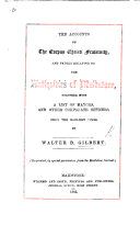 The Accounts of the Corpus Christi Fraternity, and Papers Relating to the Antiquities of Maidstone, Together with a List of Mayors, and Other Corporate Officers, from the Earliest Times. (Reprinted ... from the Maidstone Journal.).