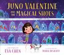 Juno Valentine and the Magical Shoes Pdf/ePub eBook