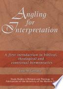 Angling for Interpretation Book
