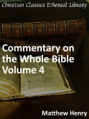 Commentary on the Whole Bible Volume IV  Isaiah to Malachi