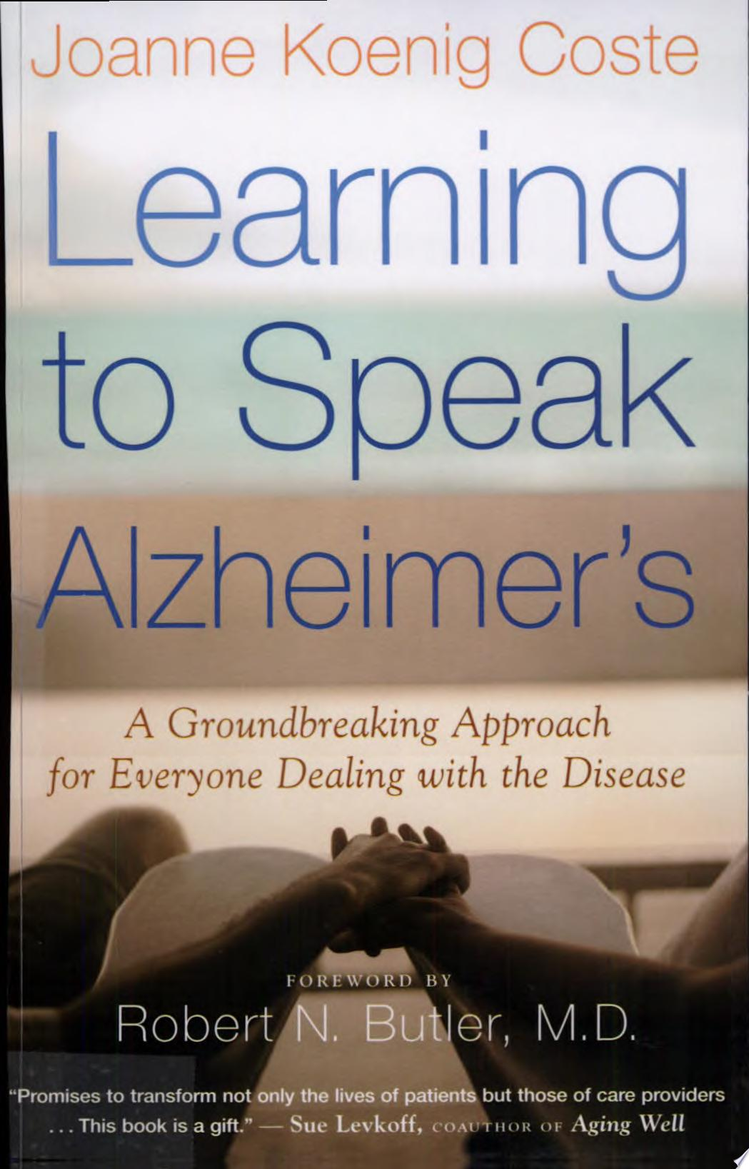 Learning to Speak Alzheimer s