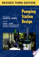"""Pumping Station Design: Revised 3rd Edition"" by Garr M. Jones, PE, DEE, Robert L. Sanks, PhD, PE"