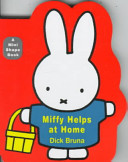 Miffy Helps at Home