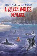 A Killer Whale   S Revenge