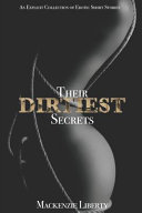 Their Dirtiest Secrets  An Explicit Collection of Erotic Short Stories