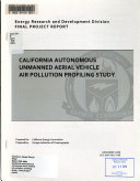 California Autonomous Unmanned Aerial Vehicle Air Pollution Profiling Study Book