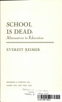 School is Dead: Alternatives in Education