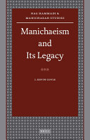 Manichaeism and Its Legacy