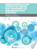 Immunomodulatory Effects of Drugs for Treatment of Immune Related Diseases Book