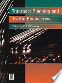 """Transport Planning and Traffic Engineering"" by Coleman A. O'Flaherty"