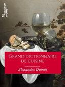 Pdf Grand dictionnaire de cuisine Telecharger