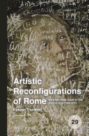 Artistic Reconfigurations of Rome
